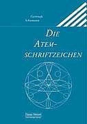 Die Atemschriftzeichen von Immelmann,  Georg, Schümann,  Gertrude