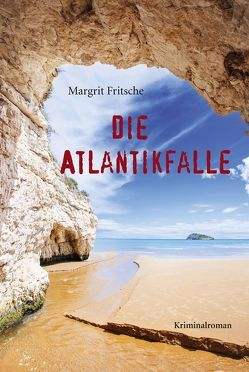 Die Atlantikfalle von Fritsche,  Margrit