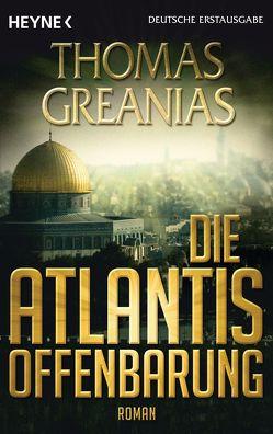 Die Atlantis-Offenbarung von Greanias,  Thomas, Schirp,  Regina