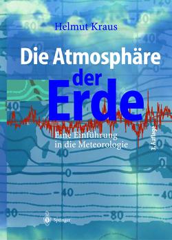 Die Atmosphäre der Erde von Kraus,  Helmut