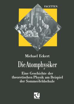 Die Atomphysiker von Eckert,  Michael