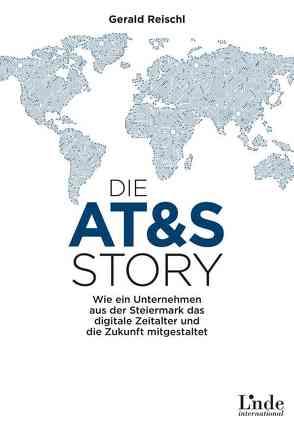 Die AT&S-Story von Reischl,  Gerald
