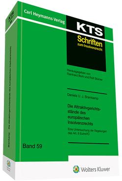 Die Attraktivgerichtsstände des europäischen Insolvenzrechts von Bramkamp,  Danilea U.J.