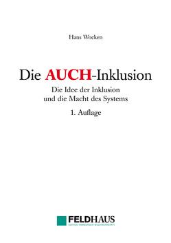 Die AUCH-Inklusion von Wocken,  Hans