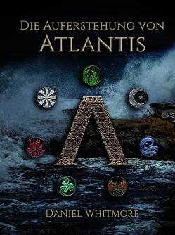 Die Auferstehung von Atlantis von Whitmore,  Daniel
