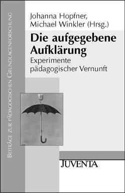 Die aufgegebene Aufklärung von Hopfner,  Johanna, Winkler,  Michael