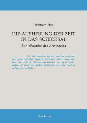 Die Aufhebung der Zeit in das Schicksal von Ette,  Wolfram