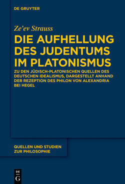 Die Aufhellung des Judentums im Platonismus von Strauss,  Ze'ev
