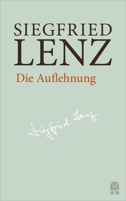 Die Auflehnung von Lenz,  Siegfried, Zimmermann,  Harro
