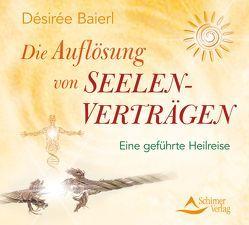 Die Auflösung von Seelenverträgen von Baierl,  Désirée