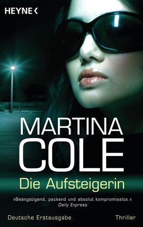 Die Aufsteigerin von Cole,  Martina, Schwaner,  Teja