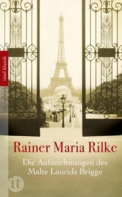 Die Aufzeichnungen des Malte Laurids Brigge von Rilke,  Rainer Maria