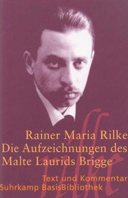 Die Aufzeichnungen des Malte Laurids Brigge von Rilke,  Rainer Maria, Schmidt-Bergmann,  Hansgeorg