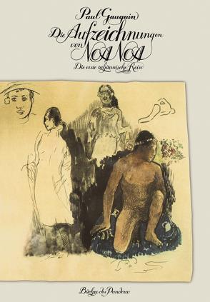 Die Aufzeichnungen von Noa Noa von Gauguin,  Paul, Graber,  Hans