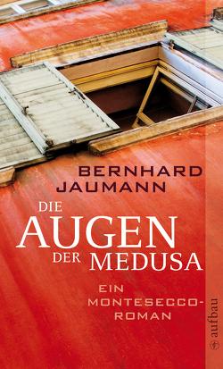 Die Augen der Medusa von Jaumann,  Bernhard