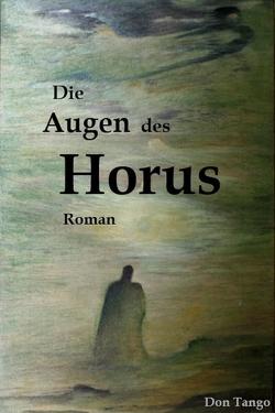 Die Augen des Horus von Tango,  Don