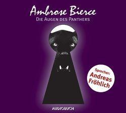 Die Augen des Panthers von Bierce,  Ambrose, Fröhlich,  Andreas, Würth,  Rudolf