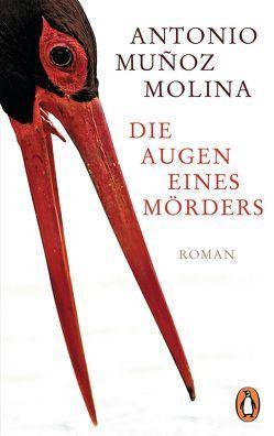 Die Augen eines Mörders von Muñoz Molina,  Antonio, Zurbrüggen,  Willi