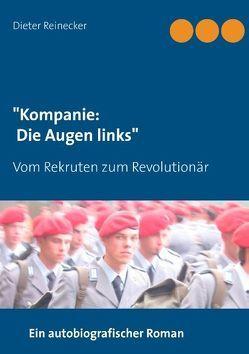"""""""Kompanie: Die Augen links"""" von Reinecker,  Dieter"""
