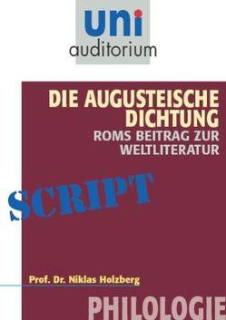 Die Augusteische Dichtung – Roms Beitrag zur Weltliteratur von Holzberg,  Niklas
