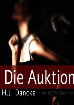 Die Auktion von Dancke,  H.J.