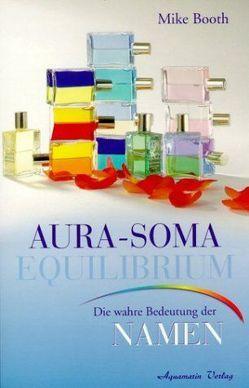 Die Aura-Soma Equilibrium Flaschen von Booth,  Mike