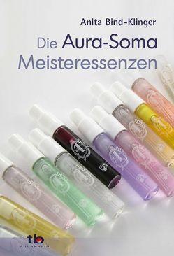 Die Aura-Soma Meisteressenzen von Bind-Klinger,  Anita