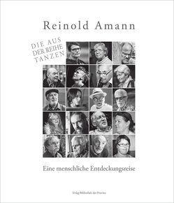 Die aus der Reihe tanzen von Amann,  Reinold