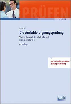 Die Ausbildereignungsprüfung von Ruschel,  Adalbert