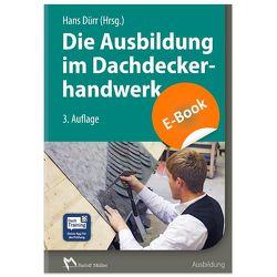 Die Ausbildung im Dachdeckerhandwerk von Dürr,  Hans