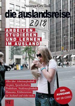 die auslandsreise 2018 von Troll,  Susanne Gry