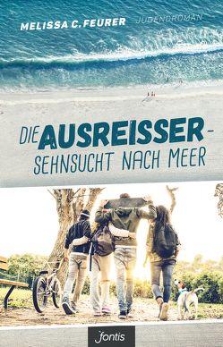 Die Ausreißer – Sehnsucht nach Meer von Feurer,  Melissa C.
