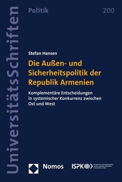 Die Außen- und Sicherheitspolitik der Republik Armenien von Hansen,  Stefan