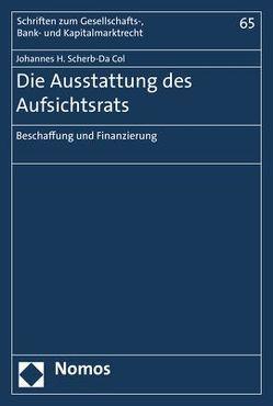 Die Ausstattung des Aufsichtsrats von Scherb-Da Col,  Johannes H.