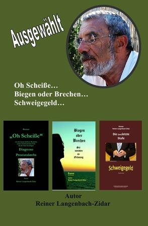 Die Auswahl von Langenbach-Zidar,  Reiner