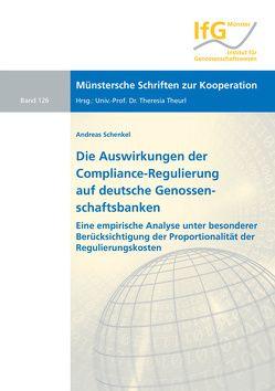 Die Auswirkungen der Compliance-Regulierung auf deutsche Genossenschaftsbanken von Schenkel,  Andreas