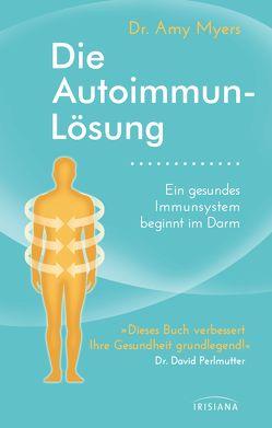 Die Autoimmun-Lösung von Myers,  Amy, Oechsler,  Rotraud