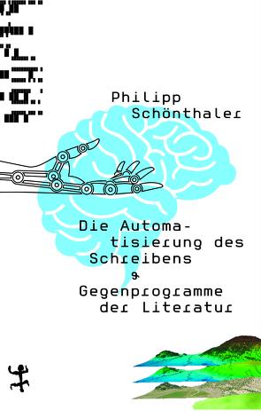 Die Automatisierung des Schreibens von Schönthaler,  Philipp