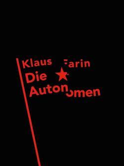 Die Autonomen von Farin,  Klaus