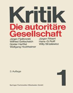 Die autoritäre Gesellschaft von Hartfiel,  Günter