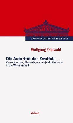 Die Autorität des Zweifels von Frühwald,  Wolfgang