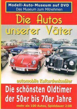 Die Autos unserer Väter von Ebeling,  Manfred