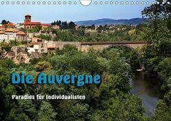 Die Auvergne – Paradies für Individualisten (Wandkalender 2019 DIN A4 quer) von Neurohr,  Heinz