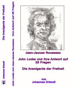 Die Avantgarde der Freiheit von Driendl,  Johannes