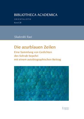 Die azurblauen Zeilen von Raei,  Shahrokh