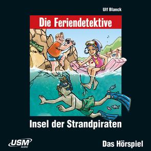 Die Baadingoo Feriendetektive: Insel der Strandpiraten (Audio CD) von Blanck,  Ulf