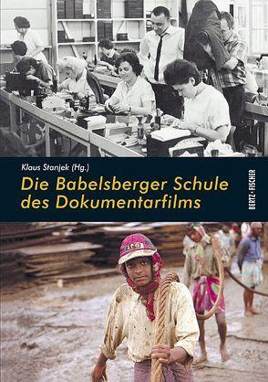 Die Babelsberger Schule des Dokumentarfilms von Jordan,  Günter, Stanjek,  Klaus, Wilke,  Marie