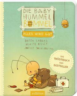 Die Baby Hummel Bommel – Alles wird gut von Kelly,  Maite, Sabbag,  Britta, Tourlonias,  Joelle