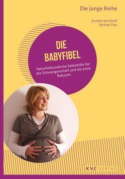 Die Babyfibel von Elies,  Michael, Kerckhoff,  Annette