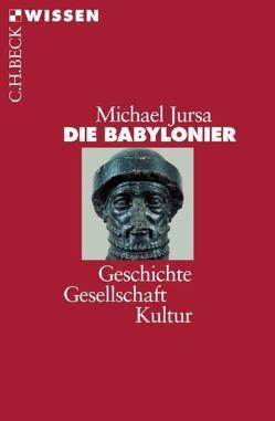 Die Babylonier von Jursa,  Michael